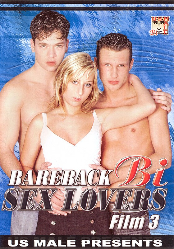 Bareback Bi Sex Lovers 3 DVD - Front