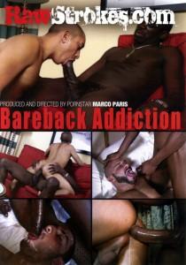 Bareback Addiction (Raw Strokes) DVD (S)