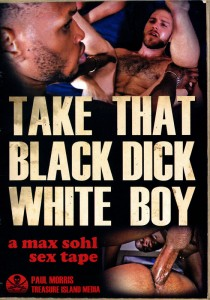 Take That Black Dick White Boy DVD (S)