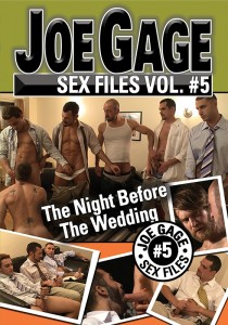Joe Gage Sex Files vol. #5: The Night Before The Wedding DVD (S)