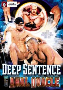 Deep Sentence & Anal Oracle DVD