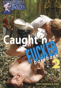 Caught 'n Fucked Bareback 2 DVD (NC)
