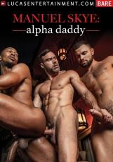Manuel Skye: Alpha Daddy DVD